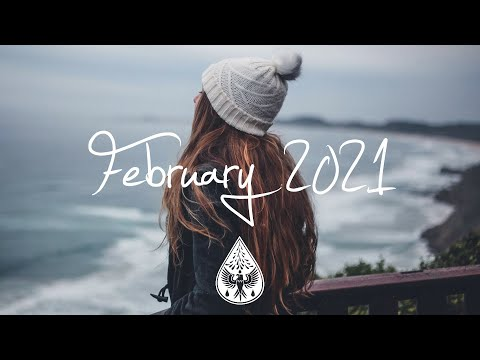 Indie/Rock/Alternative Compilation - February 2021 (1-Hour Playlist)