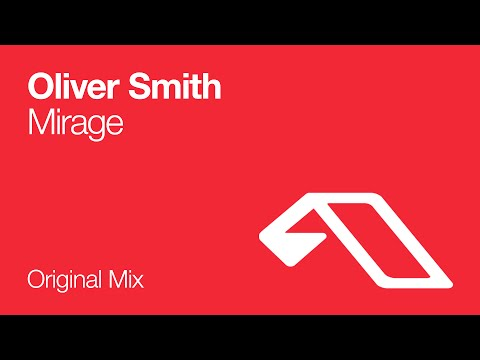 Oliver Smith - Mirage