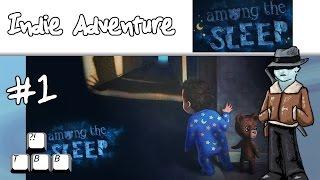 Indie Adventure - Among the Sleep - 001 - Baby