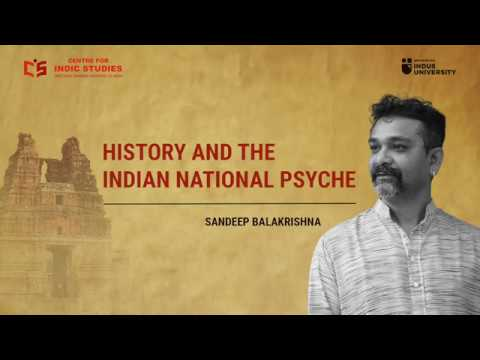 History and the Indian National Psyche - Sandeep Balakrishna - CIS Talks