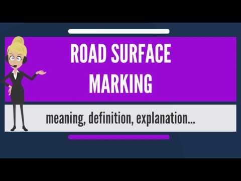 What is ROAD SURFACE MARKING? What does ROAD SURFACE MARKING mean?