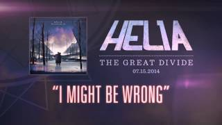 Helia - I Might Be Wrong
