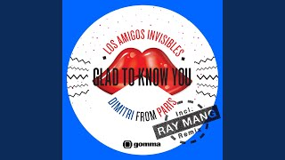 Glad to Know You (Ray Mang