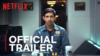 Cargo Movie Trailer | Vikrant Massey, Shweta Tripathi | Netflix