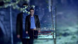 Boran Baydar - Hayalimde Çocukluğum