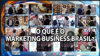 "Chamada do Programa ""Marketing Business Brasil"""