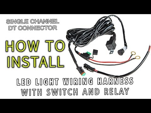 LED Light Wiring Harness with Switch and Relay Single Channel DT Connector