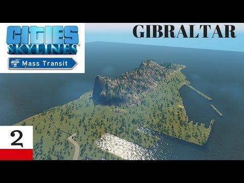 Cities Skylines: Mass Transit - Gibraltar (2)