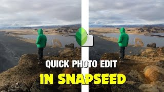 HOW I QUICKLY EDIT | SNAPSEED