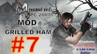Resident Evil 4 PC 2007 - Mod Grilled Ham #7 COM NOVO UPDATE - 1080P PRO