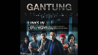 Video GANTUNG The Series *See Description* download MP3, 3GP, MP4, WEBM, AVI, FLV Agustus 2018