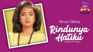 Nindy Ellesse - Rindunya Hatiku (Official Lyric Video)
