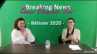 #2020 Bêtisier - Breaking News QVT