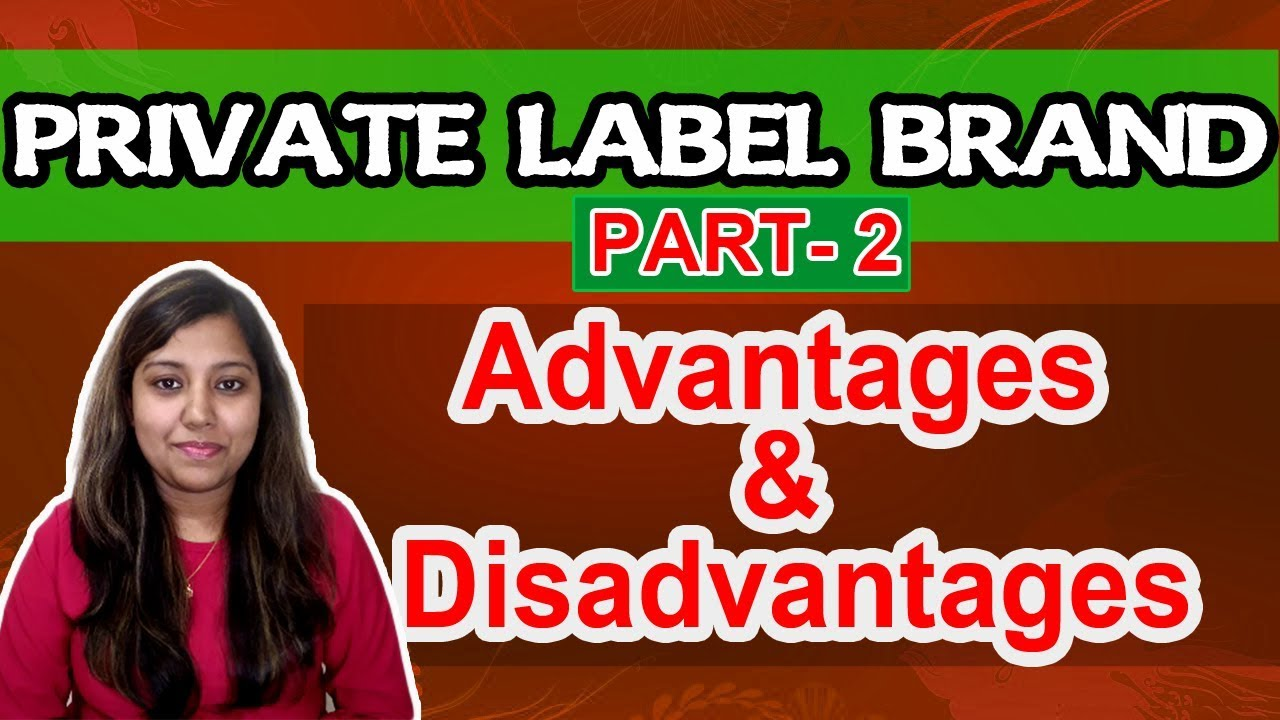 disadvantage own brand product A retailer own-brand is a product or service that either carries the brand of the retailer or a separate brand name that is controlled by the retailer historically, own-brands were.