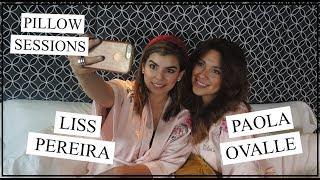Liss Pereira en Pillow Sessions