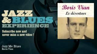 Boris Vian - Jazz Me Blues - JazzAndBluesExperience
