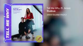 Duskus - Tell Me Why (ft. Arizsi)