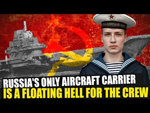 Russia's only aircraft carrier, the Kuznetsov, is a floating hell for the crew