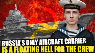 Russia's only aircraft carrier, the Kuznetsov, is a floating hell for the crew thumbnail