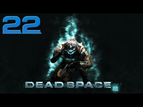 [22] Situation Of The Sprawl (Let's Play Dead Space 2 w/ SAINT JOHN)