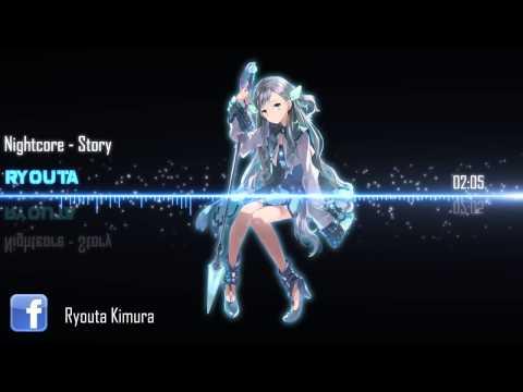 Nightcore - Story 「Kana Nishino」
