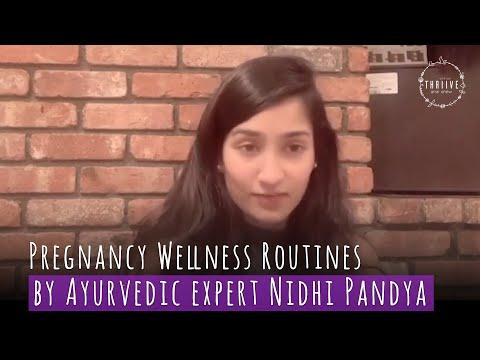 Pregnancy Wellness Routines by Ayurvedic expert Nidhi Pandya