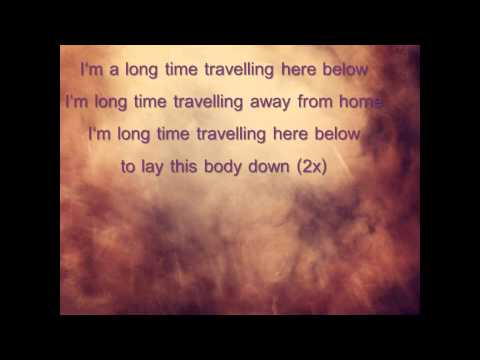 The Wailin' Jennys - Long Time Traveller (lyrics)