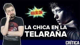 La Chica En La Telaraña / Crítica / Opinión / Reseña / Review