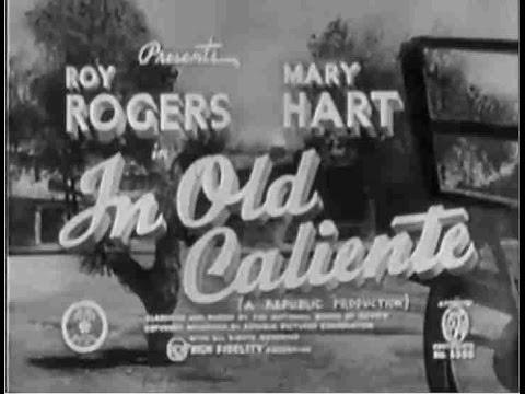 In Old Caliente [1939] Joe Kane