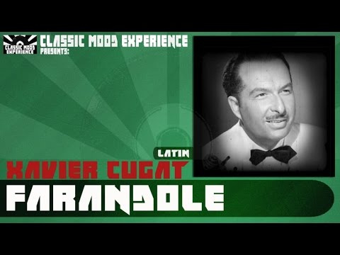 Xavier Cugat - Farandole (1941)