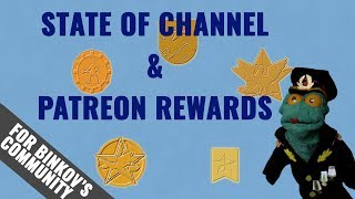 State of Channel and Patreon rewards