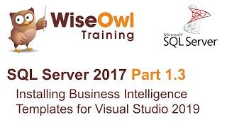 SQL Server 2017 Part 1.3 - Installing Business Intelligence Templates for Visual Studio 2019
