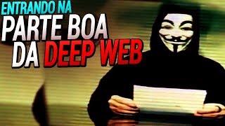 ENTRANDO NA PARTE BOA DA DEEP WEB #12