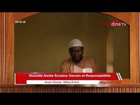 Khoutbah 19 10 2018 ||  Nouvelle Année Scolaire  || Imam Oumar DIALLO H.A