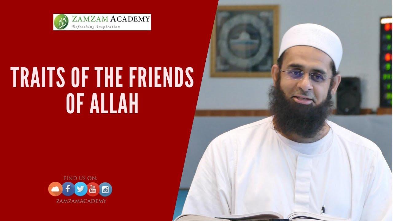 Traits of the Friends of Allah | Dr. Mufti Abdur-Rahman ibn Yusuf