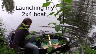 Launching my 2x4 boat [HD]