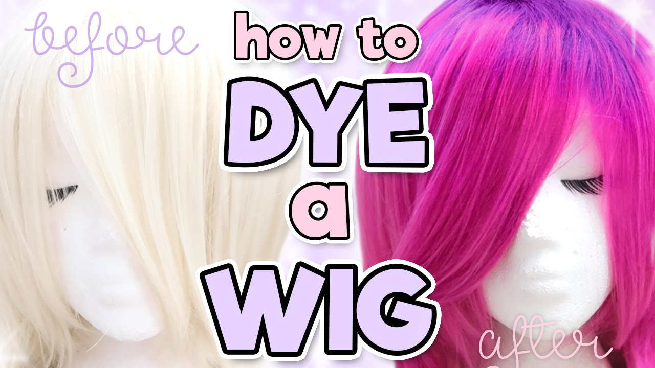 How To Dye A Synthetic Wig Alexas Wig Series 7 Youtube