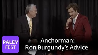 Anchorman - Ron Burgundy (Will Ferrell) Gives Advice (Paley Center, 2004)