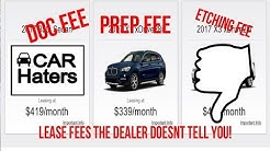 Real Down Payment for Leasing a Car -  Extra FEES