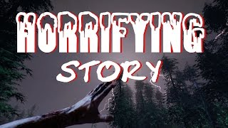One Truly HORRIFYING Story