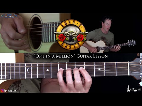 One in a Million Guitar Lesson – Guns N' Roses
