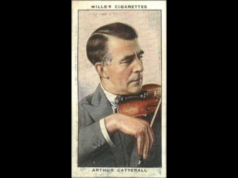 Arthur Catterall - Paganini: Caprice #13