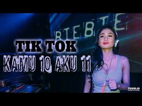 DJ TIK TOK | KAMU 10 AKU 11 KAMU SELINGKUH AKU BALAS TERBARU 2018