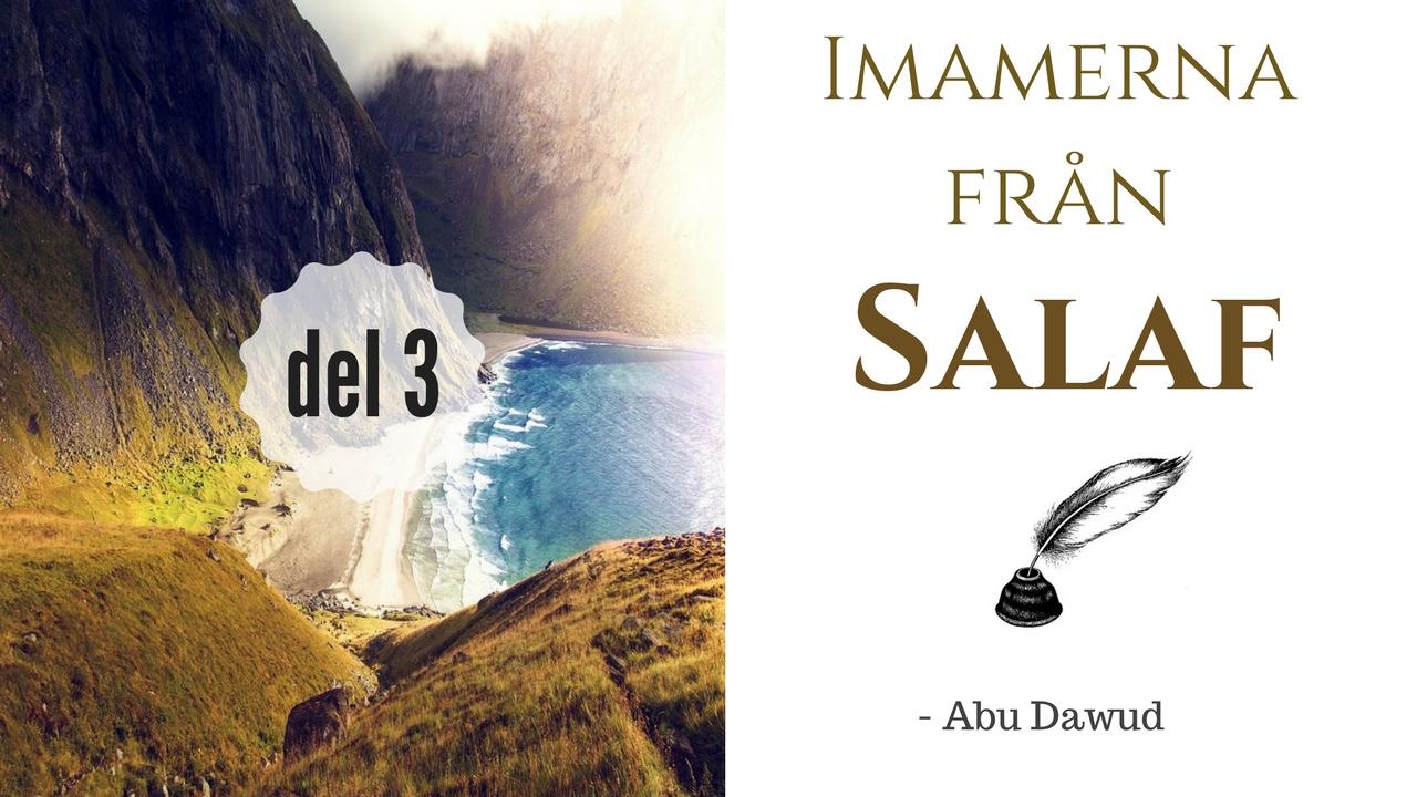 Imamerna från Salaf - deras biografier & troslära | del 3 | Abu Dawud