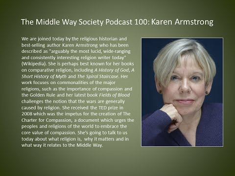 Karen Armstrong on Religion and The Charter for Compassion