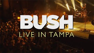 Bush - 'Live In Tampa' Official Trailer