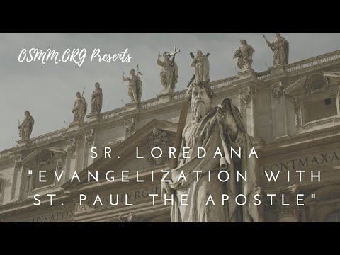 Evangelization with St  Paul the Apostle - Sr. Loredana, Apostles of the Interior Life - OSMM.ORG
