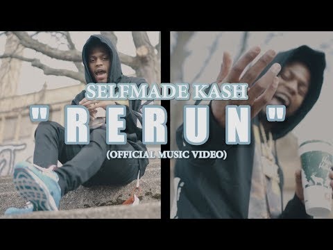 Selfmade Kash - RE-RUN (Official Music Video) ✔️