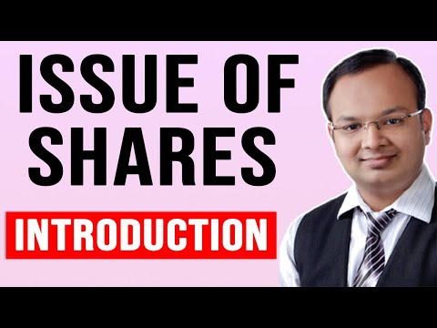 Issue of shares (Part:1) | Introduction and Understanding of shares including Escrow account