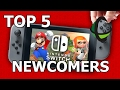 Top 5 Most Wanted NEWCOMERS - Super Smash Bros. NINTENDO SWITCH